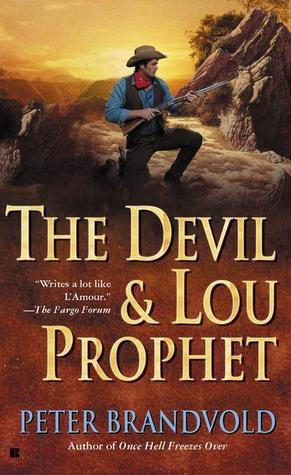 The Devil and Lou Prophet