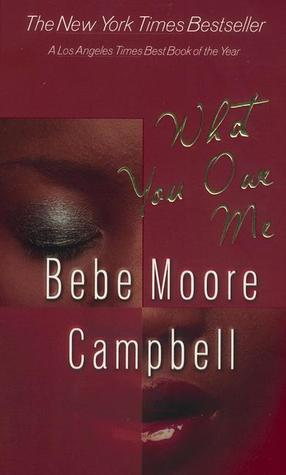 What You Owe Me by Bebe Moore Campbell