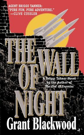 The Wall of Night by Grant Blackwood