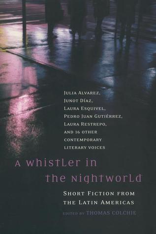 A Whistler in the Nightworld by Thomas Colchie