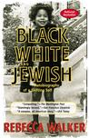 Black White and Jewish
