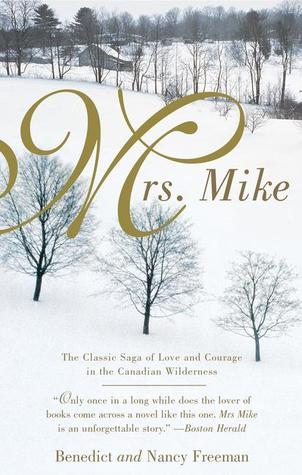 Mrs. Mike by Benedict Freedman