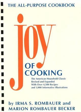 The Joy of Cooking Comb-Bound Edition by Irma S. Rombauer