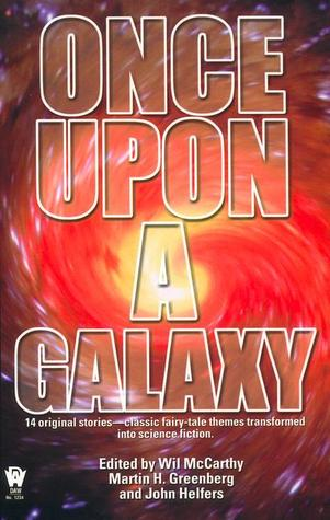 Once Upon a Galaxy by Martin H. Greenberg