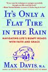 It's Only a Flat Tire in the Rain