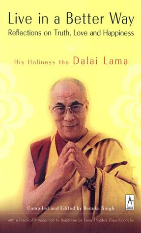 Live in a Better Way by Dalai Lama XIV