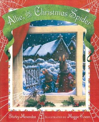 Allie the Christmas Spider by Shirley Menendez