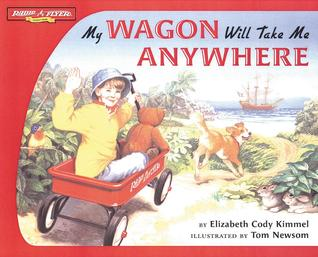 My Wagon Will Take Me Anywhere (Radio Flyer)