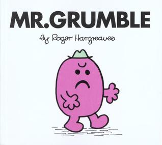 Mr. Grumble by Roger Hargreaves