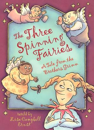 Three Spinning Fairies by Lisa Campbell Ernst