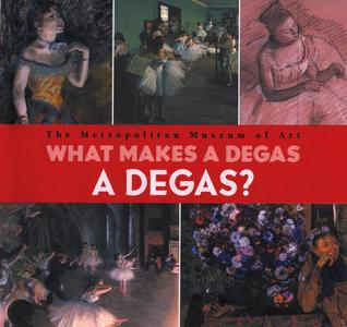 What Makes A Degas A Degas?