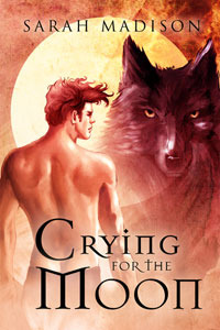 Crying For The Moon by Sarah Madison