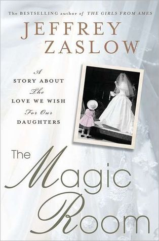 The Magic Room by Jeffrey Zaslow