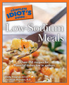 The Complete Idiot's Guide to Low Sodium Meals