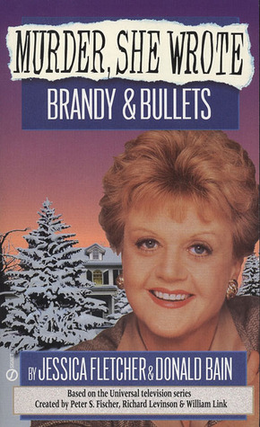 Brandy and Bullets by Jessica Fletcher