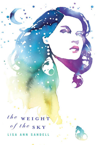 The Weight of the Sky by Lisa Ann Sandell