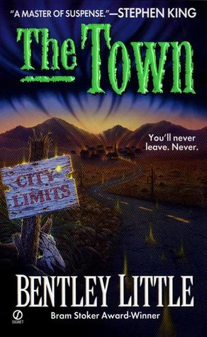 The Town by Bentley Little
