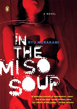 In the Miso Soup by Ryū Murakami