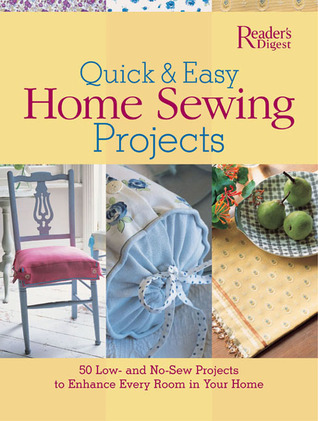 Quick and Easy Home Sewing Projects by Gloria Nicol