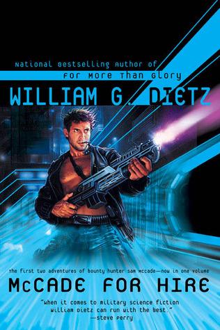 McCade for Hire by William C. Dietz