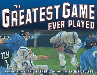 The Greatest Game Ever Played by Phil Bildner