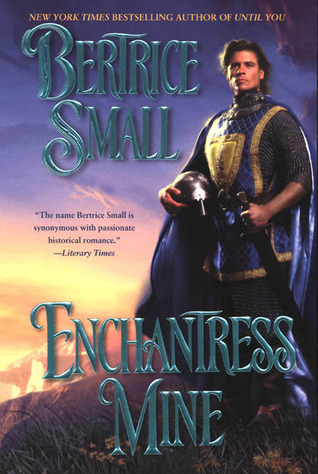 Enchantress Mine by Bertrice Small