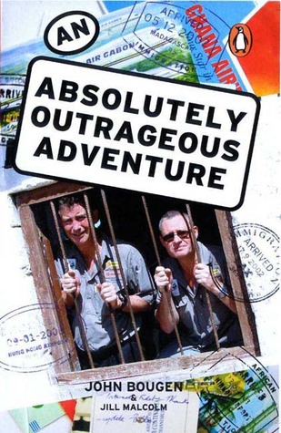 AN Absolutely Outrageous Adventure: First Edition