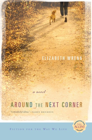 Around the Next Corner by Elizabeth Wrenn