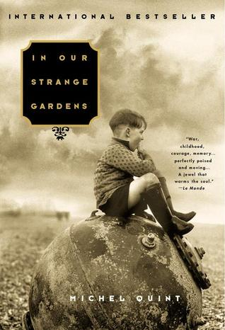 In Our Strange Gardens by Michel Quint