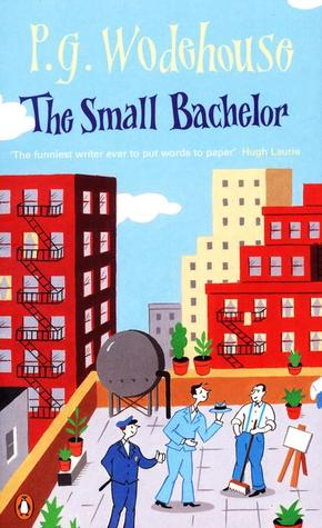 The Small Bachelor by P.G. Wodehouse