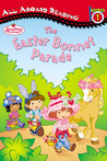 Strawberry Shortcake and the Easter Bonnet Parade: All Aboard Reading Station Stop 1