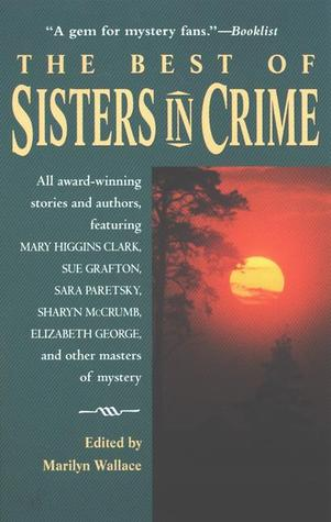 The Best of Sisters in Crime by Marilyn Wallace