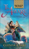 The Aware (The Isles of Glory, #1)
