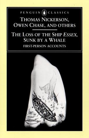 The Loss of the Ship Essex Sunk By a Whale by Owen Chase