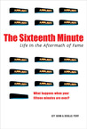 The Sixteenth Minute