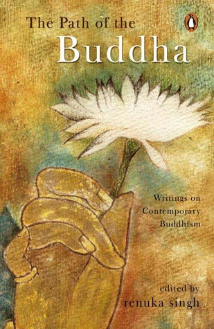 The Path of Buddha: Writings on Contemporary Buddhism