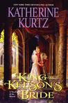 King Kelson's Bride (The Histories of King Kelson, #4)