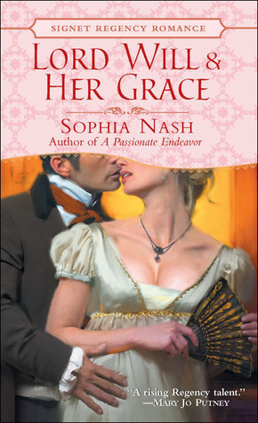 Lord Will and Her Grace by Sophia Nash