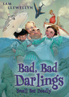 Bad, Bad Darlings