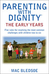 Parenting with Dignity: The Early Years