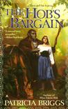The Hob's Bargain by Patricia Briggs