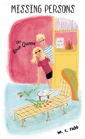 The Rose Queen by M.E. Rabb