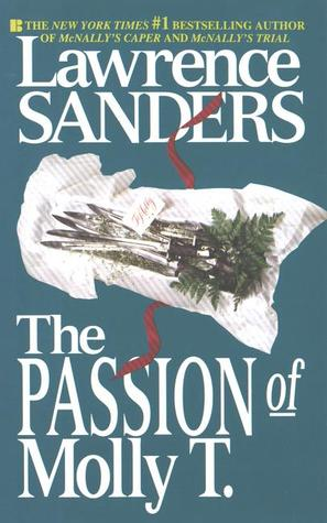 The Passion of Molly T. by Lawrence Sanders