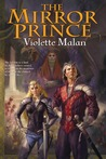 The Mirror Prince (The Mirror Prince #1)