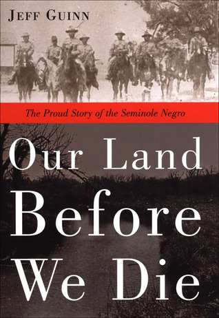 Our Land Before We Die by Jeff Guinn