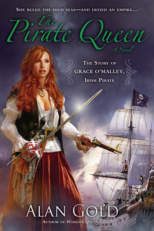 The Pirate Queen by Alan Gold