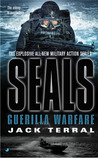 Seals: Guerrilla Warfare (Seals #2)