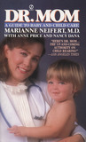 Dr. Mom: A Guide to Baby and Child Care