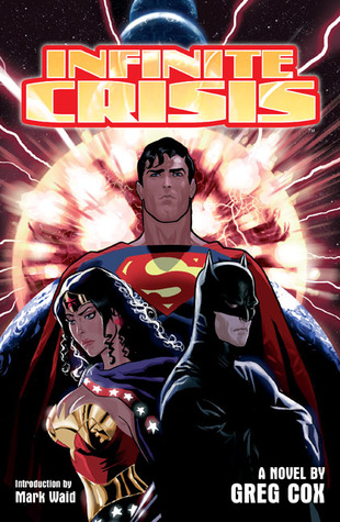 Infinite Crisis by Greg Cox