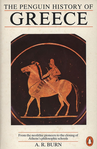 The Penguin History of Greece by Andrew Robert Burn